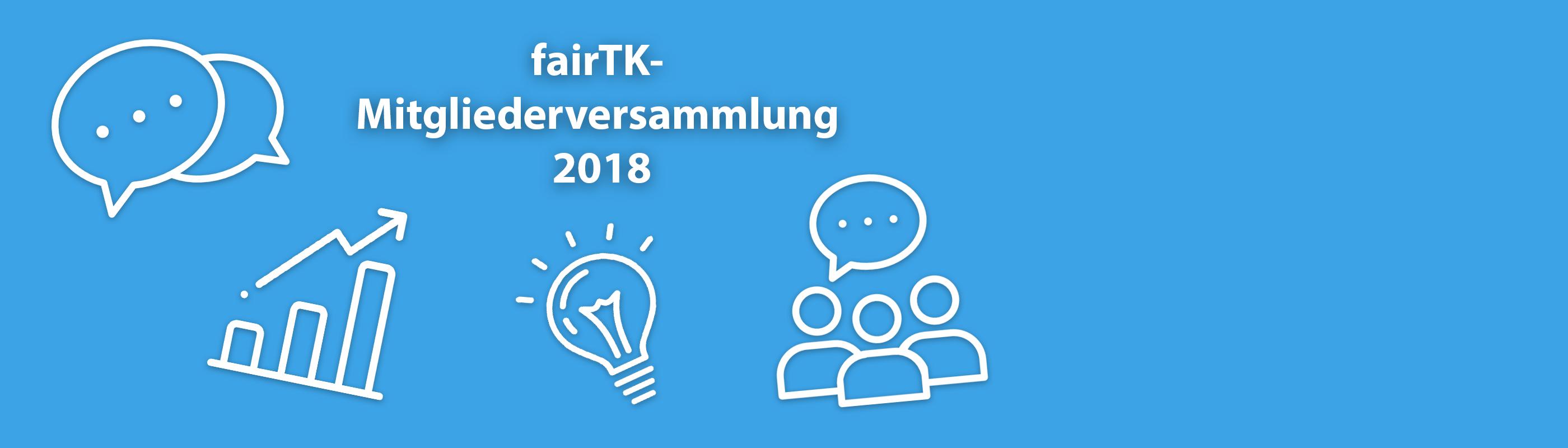 Einladung für alle fairTK-Mitglieder